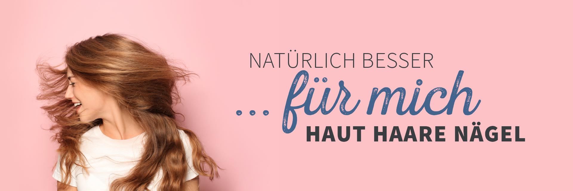 Natürliche Pflege für starke Haut Haare und Nägel im Reformhaus Bacher