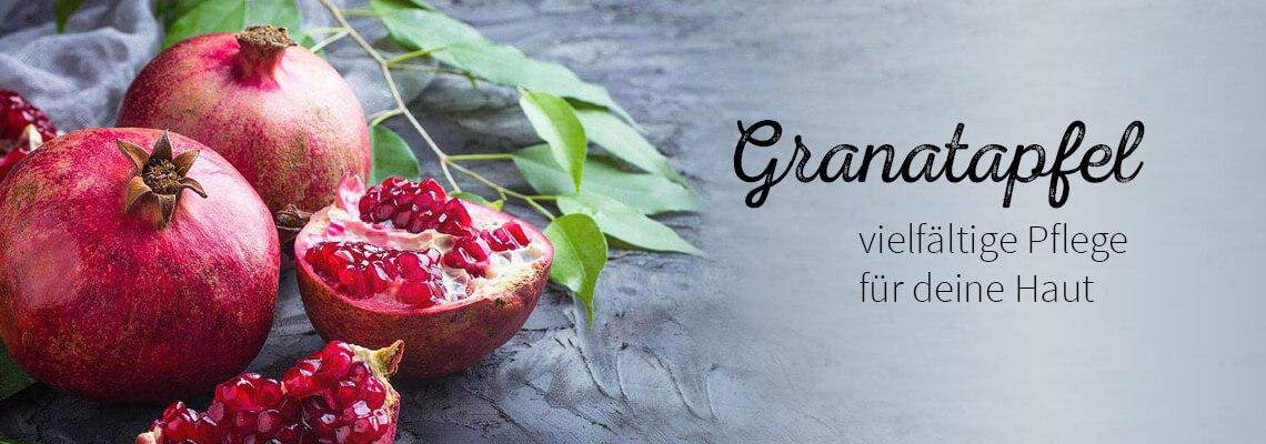Granatapfel Fruchtige Pflege für die Haut